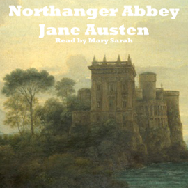 Northanger Abbey (Unabridged) audiobook