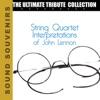 String Quartet Interpretations of John Lennon