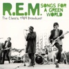 Songs For a Green World (Live), R.E.M.
