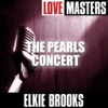 Live Masters: The Pearls Concert, Elkie Brooks