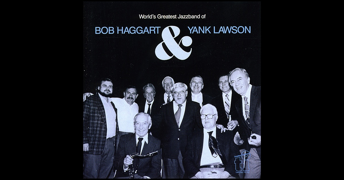 Yank Lawson And Bob Haggart With Jerry Jerome And His Orchestra Yank Lawson And Bob Haggart With Jer