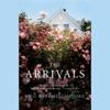 The Arrivals: A Novel (Unabridged) AudioBook Download
