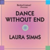 Dance Without End feat Steve Gorn