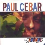 Paul Cebar - Got to Grind