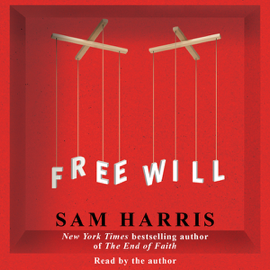 Free Will (Unabridged) audiobook