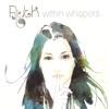 Within Whispers, Ruth Koleva