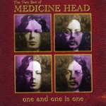One and One Is One - the Very Best of Medicine Head