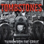 The Tombstones - Her House Is the Way to Hell