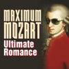 Maximum Mozart: Ultimate Romance