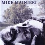 Mike Mainieri - Crossed Wires