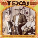 Old-Time Texas String Bands, Vol. 2 - Dallas Bound