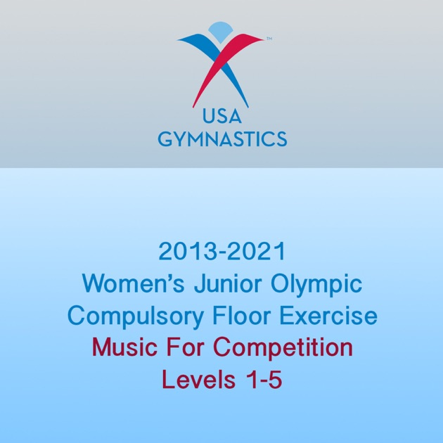 Superb 2013 2021 Womenu0027s Junior Olympic Compulsory Floor Exercise (Music For  Competition) By USA Gymnastics On Apple Music