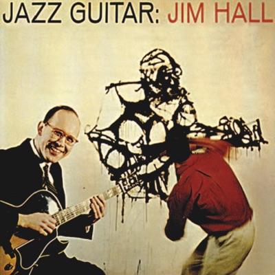 Jazz Guitar (Remastered) - Jim Hall