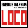 Enrique Iglesias - Loco (feat. Romeo Santos) ilustración