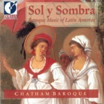 Chatham Baroque & Danny Mallon - Zarambeques O Muecas
