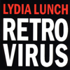 Lydia Lunch - Burning Skulls  arte