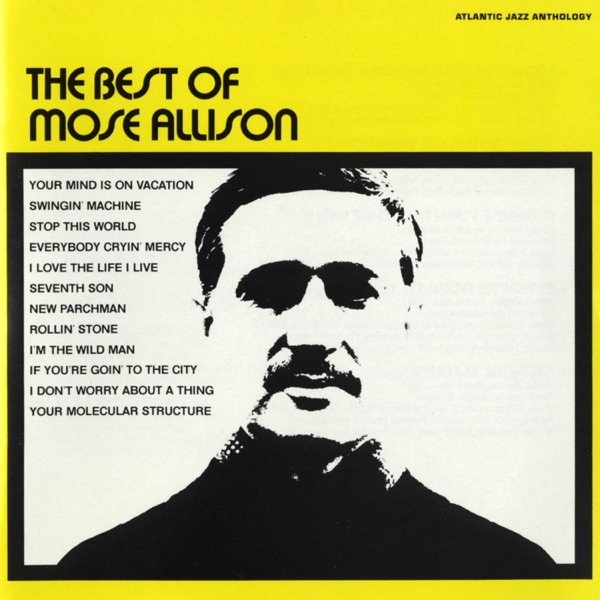 Mose Allison - If You're Goin' To The City