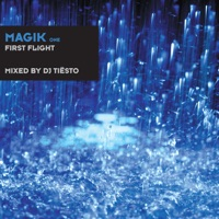 Magik One (First Flight) [Mixed By DJ Tiësto] Mp3 Download
