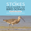 Kevin Colver, Donald Stokes & Lillian Stokes - Stokes Field Guide to Bird Songs: Western Region (Unabridged)  artwork