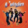 B*Witched - C'Est La Vie
