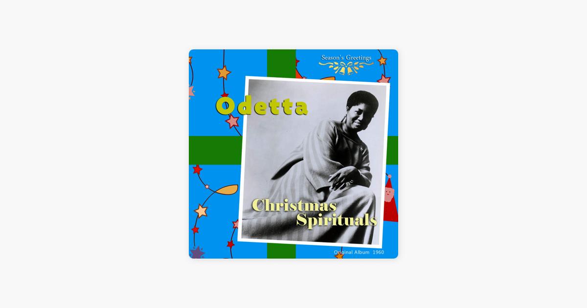 Christmas Spirituals (Original Album, 1960) by Odetta on Apple Music