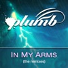 In My Arms (The Remixes), Plumb