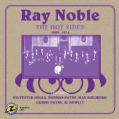 Ray Noble - Who Walks in When I Walk Out?