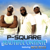 Beautiful Onyinye Feat. Rick Ro$$ P Square - P Square