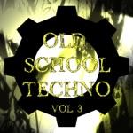 Old School Techno Vol. 3