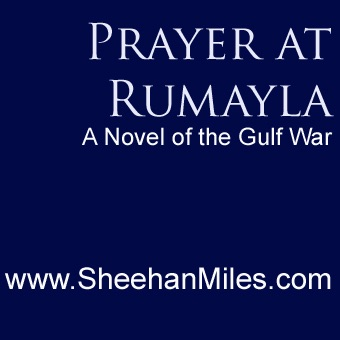 Detailed plot synopsis reviews of Prayer at Rumayla: A Novel of the Gulf War