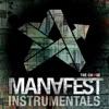 The Chase (Instrumentals), Manafest