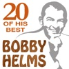 Bobby Helms: 20 of His Best