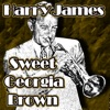 Sweet Georgia Brown, Harry James