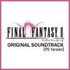 (PS Version) FINAL FANTASY II [Original Soundtrack] ジャケット写真