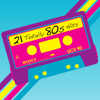 Various Artists - 21 Totally 80s Hits  artwork