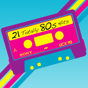 21 Totally 80s Hits