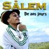 De nos jours - Single, Salem