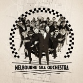 Melbourne Ska Orchestra - The Best Things In Life Are Free