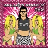 Mullets Rock! Too! - Mullets In Love