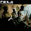 Best of the Black President - Fela Kuti