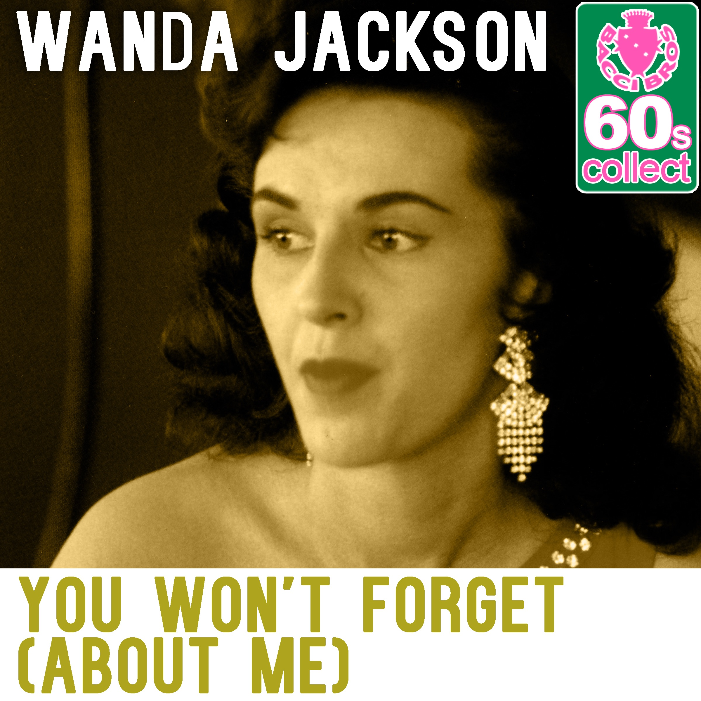You Won't Forget (About Me) (Remastered) - Single