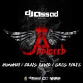 Addicted (feat. Mohombi, Craig David & Greg Parys) - EP