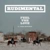 Rudimental - Feel the Love (feat. John Newman) kunstwerk