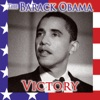 The Barack Obama Victory (Re-Recorded Versions)