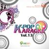 K-Pop Karaoke 2012 (최신가요 MR 반주), Pt. 13 - Groove Edition
