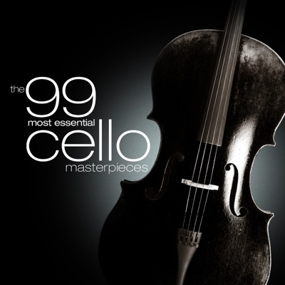 The 99 Most Essential Cello Masterpieces - Various Artists album