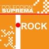 Colección Suprema: Rock