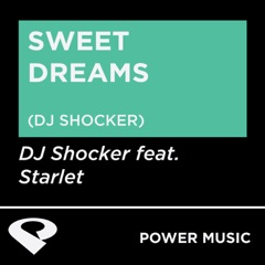 Sweet Dreams (Are Made of This) [DJ Shocker Remix Radio Edit]