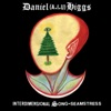 Daniel Higgs - Ancestral Songs Album