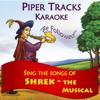 """Sing the Songs of """"Shrek - The Musical"""" (Karaoke) - Piper Tracks"""